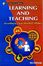 Learning And Teaching (According to B.Ed syllabus of Vinoba Bhave University,Hazaribagh) Book