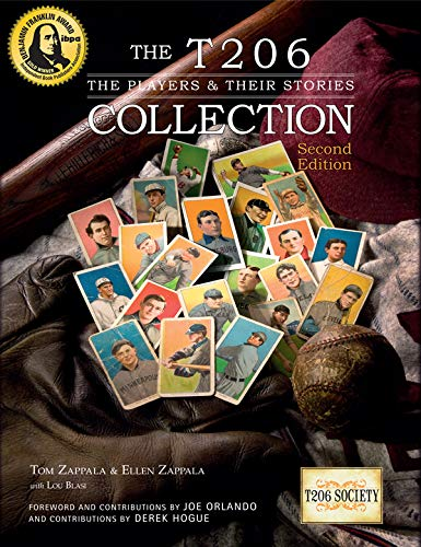 The T206 Collection - The Players & Their Stories (NEW SECOND EDITION!)