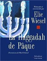 La Haggadah de Pâque d'Elie Wiesel