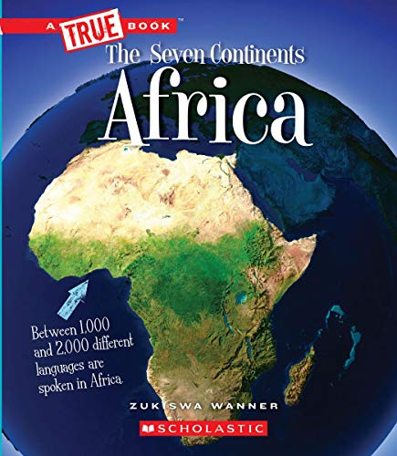 Compare Textbook Prices for Africa A True Book: The Seven Continents  ISBN 9780531134122 by Wanner, Zukiswa