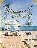Planificador de Boda: Organizador y Agenda para Novias o Novios para planear todas las actividades previas a la boda Tema Playa Dorado 8.5 x 11 in 135 pag