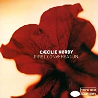 First Conversation by Caecilie Norby (2003-02-03)