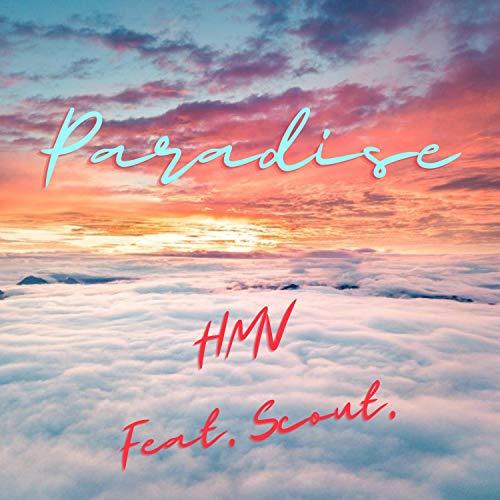 Paradise (feat. Scout.) [Explicit]