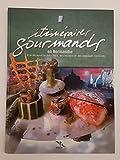 ITINERAIRES GOURMANDS EN NORMANDIE - EDITIONS DES FALAISES - 26/03/2004