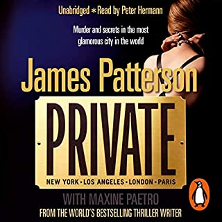 Private                   By:                                                                                                                                 James Patterson                               Narrated by:                                                                                                                                 Peter Hermann                      Length: 7 hrs and 3 mins     184 ratings     Overall 4.2