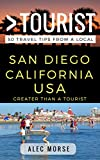 Greater Than a Tourist – San Diego: 50 Travel Tips from a Local (Greater Than a Tourist California)