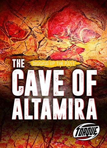 The Cave of Altamira (Digging Up the Past)