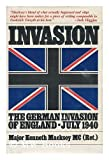 Invasion : The German Invasion of England - July 1940