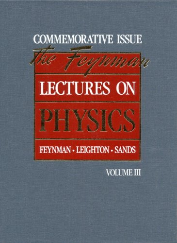The Feynman Lectures on Physics: Commemorative Issue, Volume 3: Quantum Mechanics