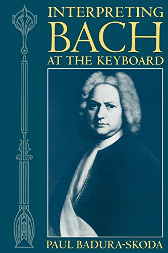 Interpreting Bach at the Keyboard (Clarendon Paperbacks)