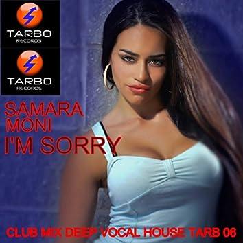 I'm Sorry (Club Mix Deep Vocal House)