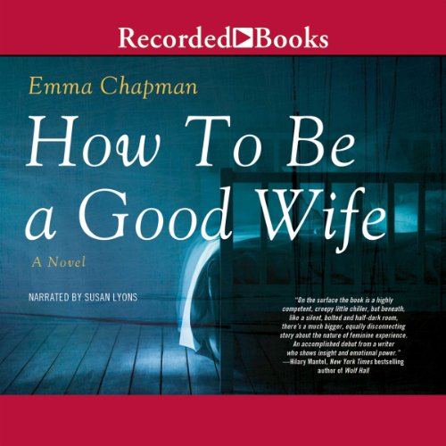 Page de couverture de How to Be a Good Wife