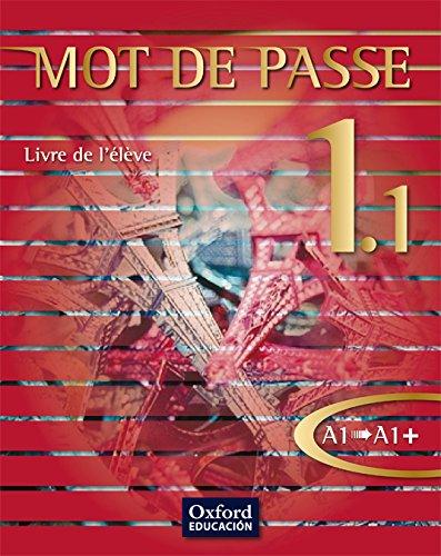 Mot de Passe 1.1. Livre de l'Élève - 9788467351910