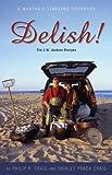 Delish! The J.W. Jackson Recipes; A Martha's Vineyard Cookbook