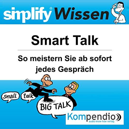 Simplify Wissen - Smart Talk audiobook cover art