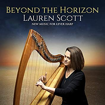 Beyond the Horizon: New Music for Lever Harp