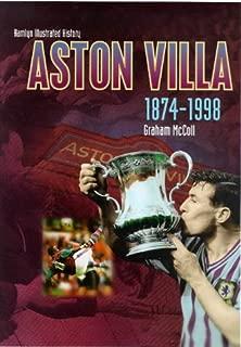 The Hamlyn Illustrated History of Aston Villa 1874-1998