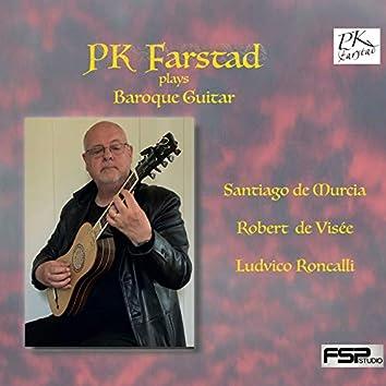 PK Farstad plays Baroque Guitar