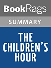 Summary & Study Guide The Children's Hour by Lillian Hellman