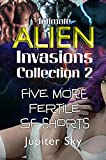 Intimate Alien Invasions Collection 2: Five More Fertile SF Shorts