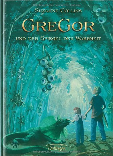Gregor und der Spiegel der Wahrheit von Suzanne Collins (2007) Gebundene Ausgabe