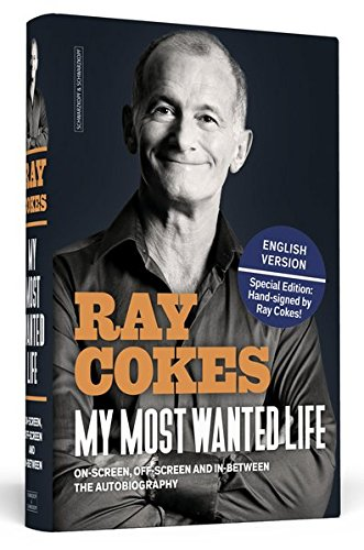 Ray Cokes: My Most Wanted Life - The Autobiography (handsigned)