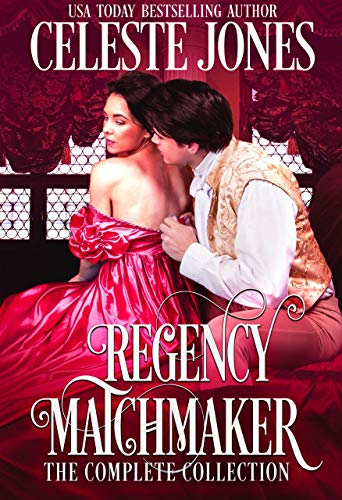 Regency Matchmaker: The Complete Collection (English Edition)