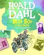 Moi, Boy et plus encore de Roald Dahl