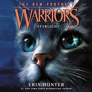 Warriors: The New Prophecy, Book 4: Starlight                   De :                                                                                                                                 Erin Hunter                               Lu par :                                                                                                                                 MacLeod Andrews                      Durée : 8 h et 26 min     Pas de notations     Global 0,0