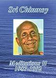 SRI CHINMOY - Meditations II 1987-1992 - Sri Chinmoy