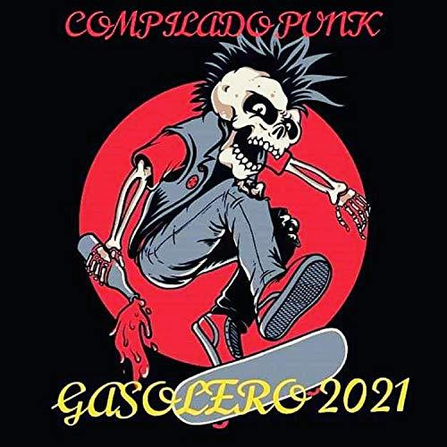 Compilado Punk Gasolero 2021, Vol. 1
