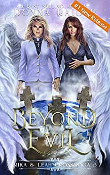 Beyond Evil: Two Different Worlds book 5 by [Donna Raider]