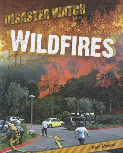 Wildfires (Disaster Watch)