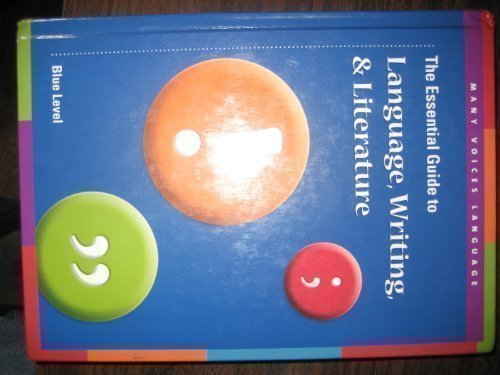 The Essential Guide to Language, Writing and Literature Blue Level