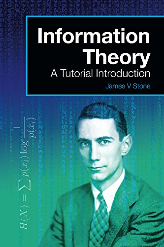 Information Theory: A Tutorial Introduction (Tutorial Introductions) (English Edition)