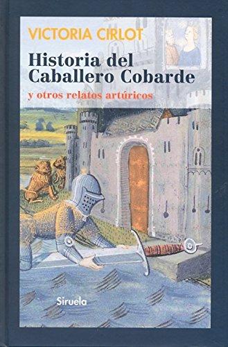 Historia del Caballero Cobarde y otros relatos artúricos: 230 (Las Tres Edades)