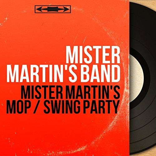 Mister Martin's Mop / Swing Party (Original Motion Picture Soundtrack, Mono Version)