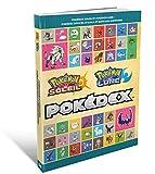 Guide de jeu Pokémon Soleil & Lune - Pokédex officiel d'Alola et suite des aventures