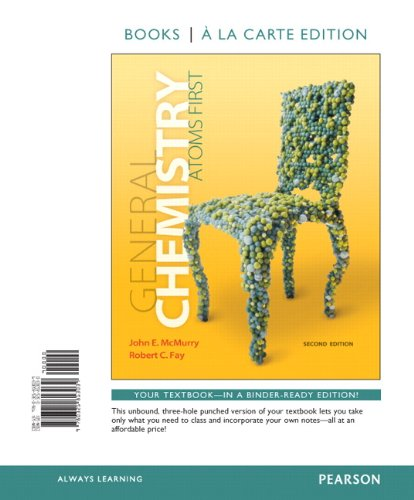General Chemistry: Atoms First, Books a la Carte Edition