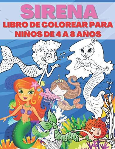 Sirena Libro De Colorear Para Niños De 4 a 8 Años: 50 Imágenes Con Escenarios Sirena Que Entretener a Los Niños y Los Involucrarán en Actividades Creativas y Relajantes