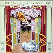Just Say Yesterday Just Say Yes, Vol. 6