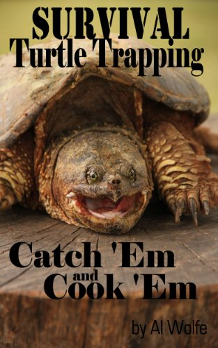Survival Turtle Trapping - Catch 'Em And Cook 'Em (English Edition)
