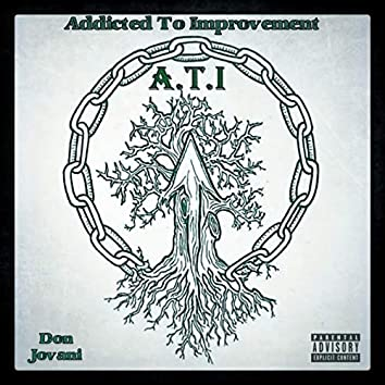 Addicted to Improvement