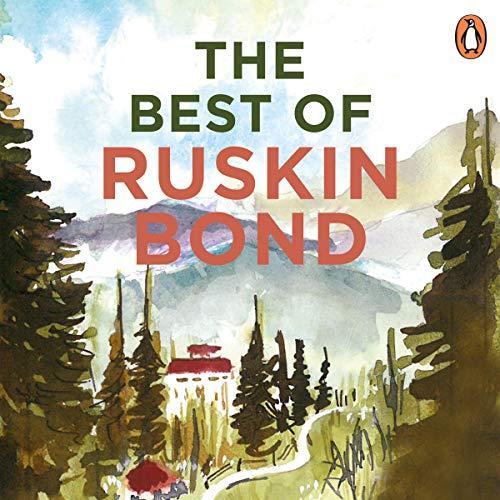The Best of Ruskin Bond audiobook cover art