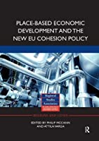 Place-based Economic Development and the New EU Cohesion Policy (Regions and Cities)