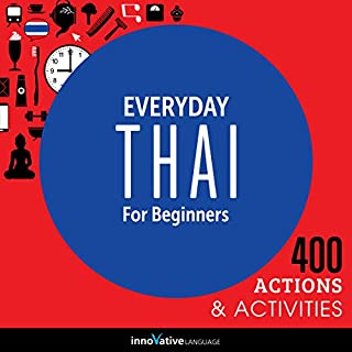Everyday Thai for Beginners - 400 Actions & Activities audiobook cover art