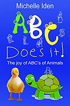ABC DOES IT!: The Joy of ABC's of Animals by [Michelle Iden, Valdas Miskinis]