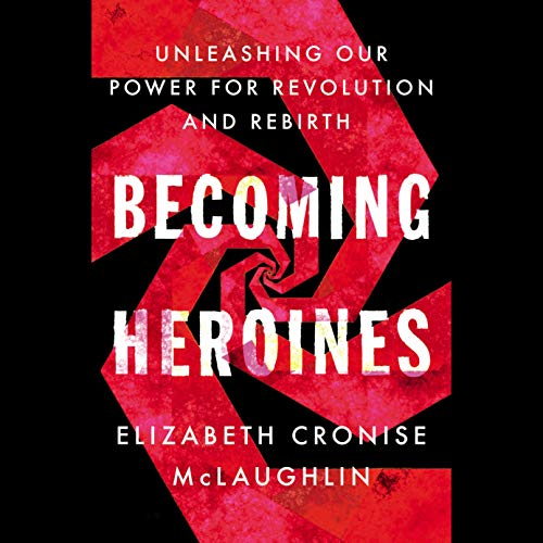 Becoming Heroines cover art