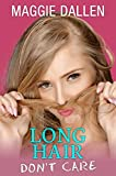 Long Hair Don't Care (Fall in Love Like a Princess Book 4) (English Edition)