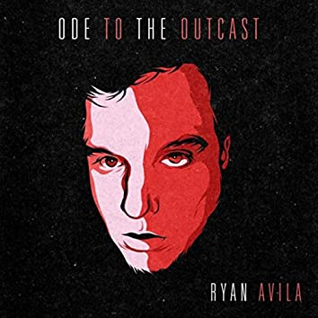 Ode to the Outcast